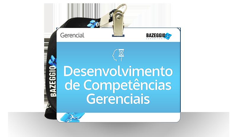 desenvolvimento competencias gerenciais - Curso: Desenvolvimento de competências gerenciais