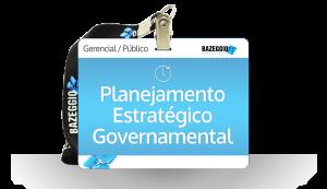 Curso: Planejamento Estratégico Governamental