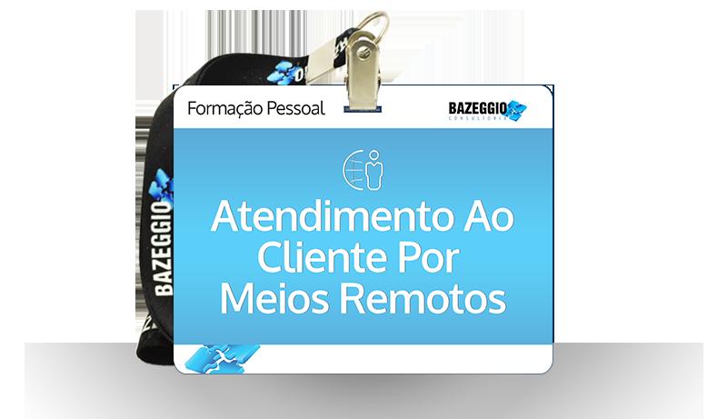 atendimento remoto - Curso: Atendimento ao Cliente por Meios Remotos
