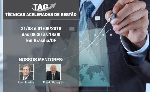 Brasília/DF – Curso TAG aconteceu com empreendedores sendo preparados para o sucesso